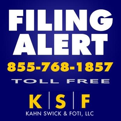 KSF Filing Alert (PRNewsfoto/Kahn Swick & Foti, LLC)